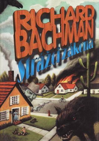 Strážci zákona  by  Richard Bachman