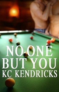 No One But You (Victory, #4)  by  K.C. Kendricks