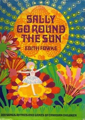 Sally Go Round the Sun Edith Fowke
