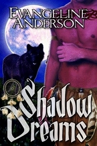 Shadow Dreams  by  Evangeline Anderson
