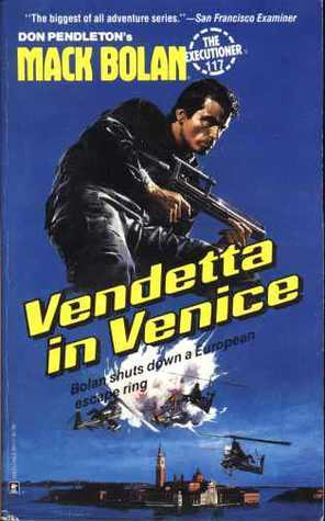 Vendetta in Venice (Mack Bolan The Executioner, #117) Peter Leslie