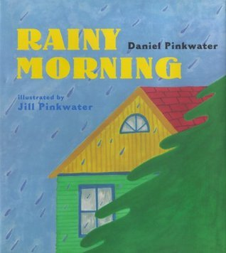 Rainy Morning Daniel Pinkwater