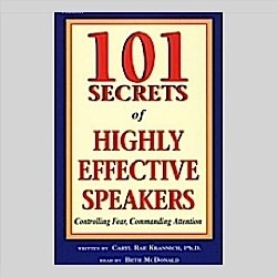 101 Secrets of Highly Effective Speakers: Controlling Fear, Commanding Attention (Audio Book Download)  by  Caryl R. Krannich