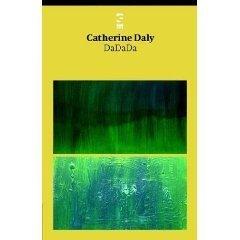 DaDaDa Catherine Daly