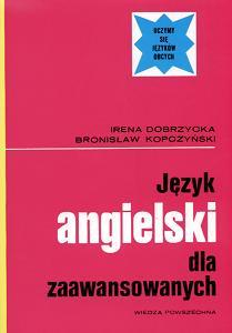 English for Poles, Self Taught: Complete Course in the English Language for Polish Speaking People = Język angielski dla samouków  by  Irena Dobrzycka