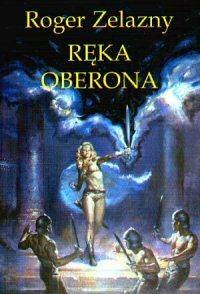 Ręka Oberona  by  Roger Zelazny