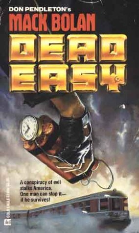 Dead Easy (Super Bolan, #6)  by  Peter Leslie