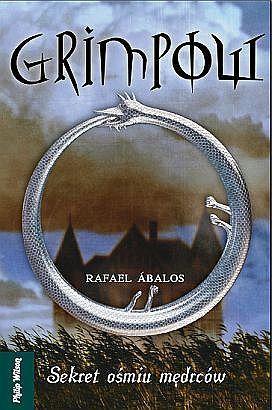 Grimpow. Sekret ośmiu mędrców  by  Rafael Ábalos