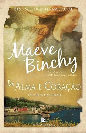 De Alma e Coração Maeve Binchy