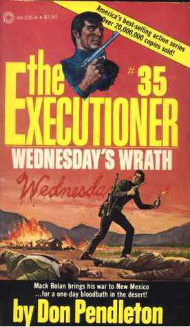 Wednesdays Wrath (The Executioner, #35)  by  Don Pendleton