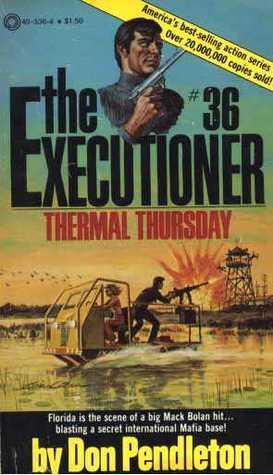 Thermal Thursday (The Executioner, #36) Don Pendleton