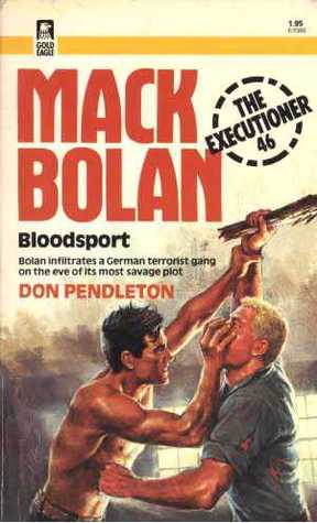 Bloodsport (Mack Bolan the Executioner, #46)  by  Ray Obstfeld
