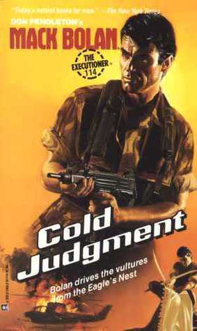 Cold Judgment (Mack Bolan The Executioner, #114)  by  Michael Newton