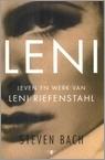 Leni. Leven en werk van leni Riefenstahl  by  Steven Bach
