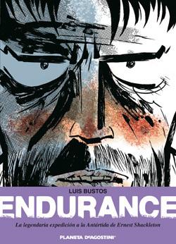 Endurance: La legendaria expedición a la Antártida de Ernest Shackleton  by  Luis Bustos