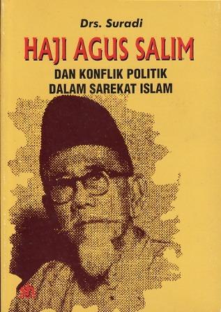 Haji Agus Salim dan Konflik Politik dalam Sarekat Islam Suradi