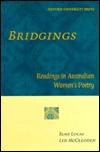 Bridgings: Readings in Australian Womens Poetry Rosemary E. Lucas