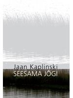 Seesama jõgi  by  Jaan Kaplinski