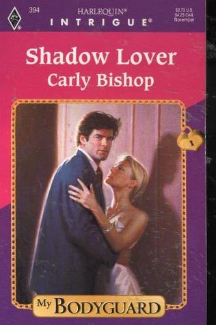Shadow Lover  (My Bodyguard #2)  by  Carly Bishop