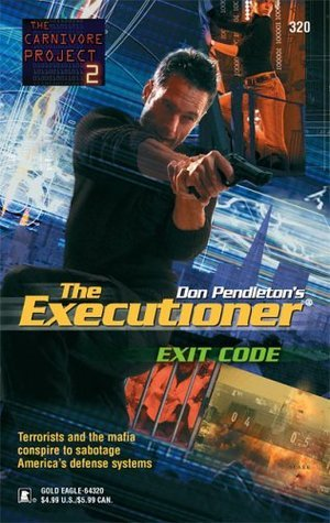 Exit Code (Mack Bolan The Executioner, #320)  by  Jon Guenther