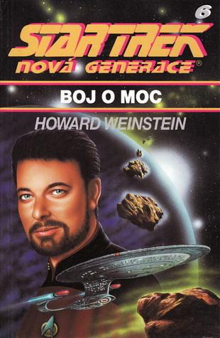 Boj o moc (Star Trek: Nová generace, #6)  by  Howard     Weinstein