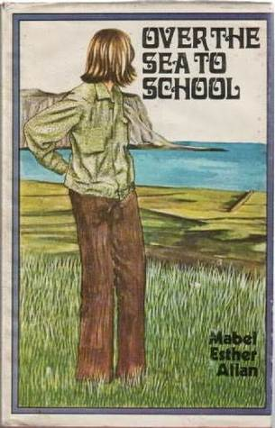 Over the Sea to School (Dundonay House, #1) Mabel Esther Allan