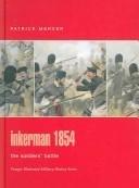 Inkerman 1854: The Soldiers Battle Patrick Mercer