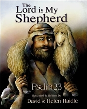 He Is My Shepherd: The 23rd Psalm for Children  by  Helen Haidle