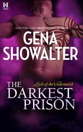 The Darkest Prison (Lords of the Underworld, #3.5) Gena Showalter