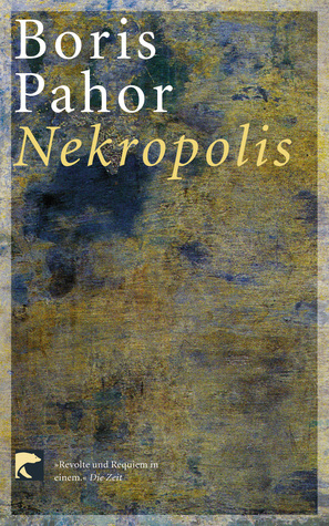 Nekropolis.  by  Boris Pahor