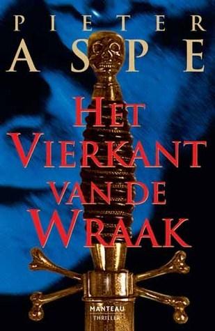 Het vierkant van de wraak  by  Pieter Aspe