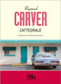 Cattedrale Raymond Carver