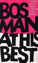 BOSMAN AT HIS BEST Herman Charles Bosman