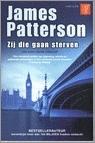 Zij die gaan sterven (Alex Cross, #10)  by  James Patterson