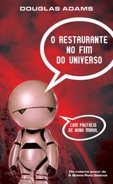 O Restaurante no Fim do Universo (O Guia da Galáxia para quem anda à Boleia, #2) Douglas Adams