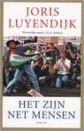 Het zijn net mensen - Beelden uit het Midden-Oosten  by  Joris Luyendijk