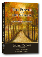 The Power of a Life Message: A Journey of Discovery  by  David Crone