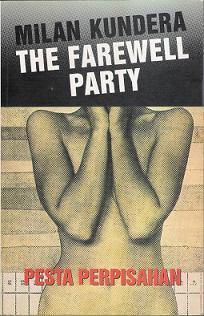 Pesta Perpisahan [The Farewell Party]  by  Milan Kundera