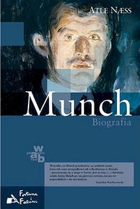 Munch. Biografia  by  Atle Naess