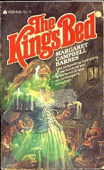 The Kings Bed  by  Margaret Campbell Barnes