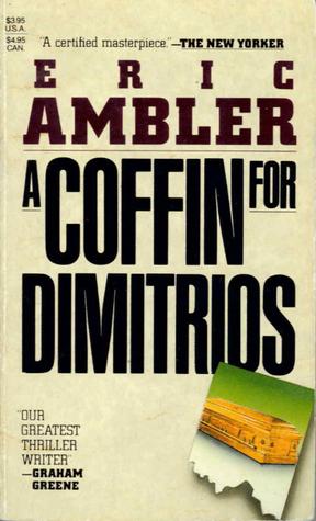 A Coffin For Dimitrios Eric Ambler