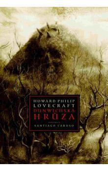 Dunwichská hrůza  by  H.P. Lovecraft