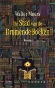 De Stad van de Dromende Boeken (Zamonien, #4) Walter Moers