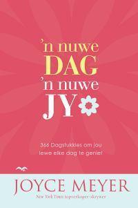 n Nuwe Dag,n Nuwe Jy  by  Joyce Meyer
