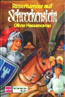 Ritterturnier auf Schreckenstein (Bd. 26). Oliver Hassencamp