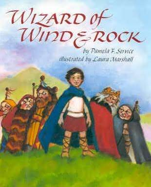 Wizard of Wind and Rock  by  Pamela F. Service