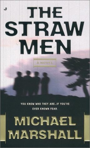 The Straw Men  by  Michael Marshall Smith