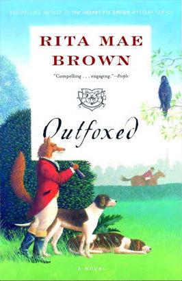 Outfoxed (Sister Jane, #1)  by  Rita Mae Brown