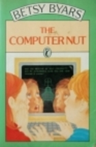 The Computer Nut  by  Betsy Byars