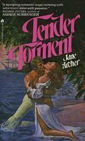 Tender Torment  by  Jane Archer